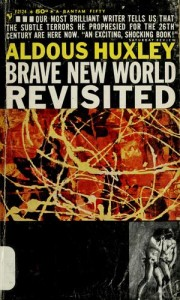 Aldous-Huxley-Brave-New-World-Revisited