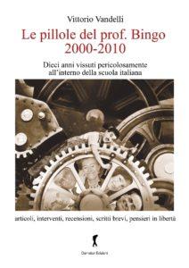 Le_ pillole_ del_ professor_ Bingo_ 2000-2010