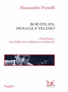 Bob-Dylan-Pioggia-e-veleno