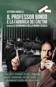 la-fabbrica-dei-cretini-Vandelli-Vittorio-Prof.-Bingo